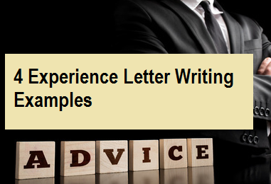 4 Experience Letter Writing Examples