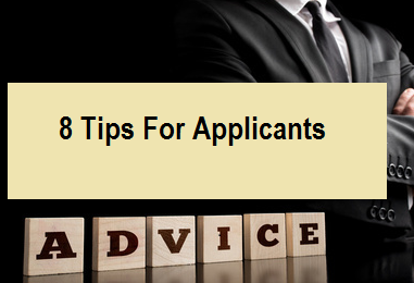 8 Tips For Applicants