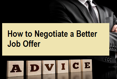 How to Negotiate a Better Job Offer