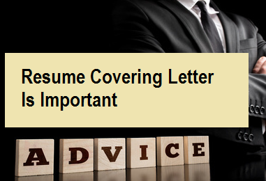 Resume Covering Letter is Important
