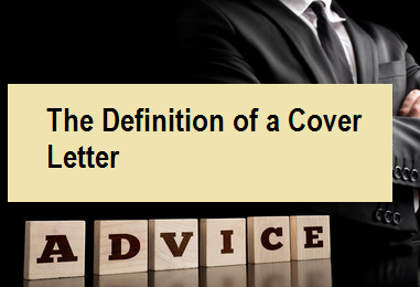 The Definition of a Cover Letter