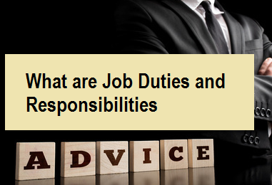 What are Job Duties and Responsibilities