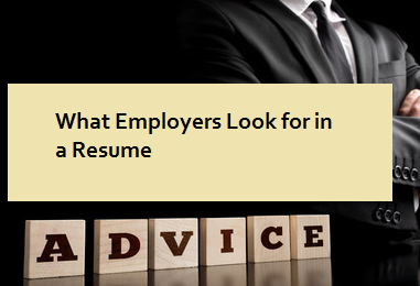 What Employers Look for in a Resume