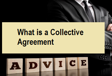 What is a Collective Agreement
