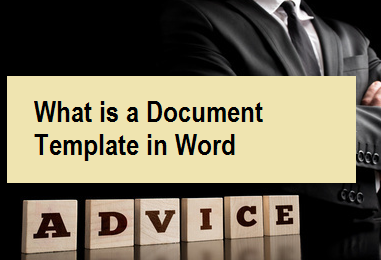 What is a Document Template in Word