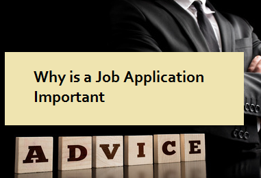 Why is a Job Application Important