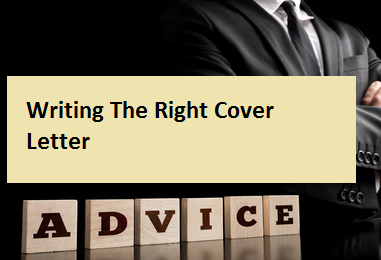 Writing The Right Cover Letter